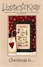 Christmas Is... counted cross stitch from Lizzie Kate