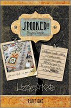 SPOOKED! Mystery Sampler part 1 has now released.  Click for details.