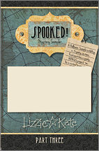 SPOOKED! Mystery Sampler Part 3