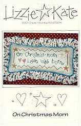 On Christmas Morn -- counted cross stitch from Lizzie Kate