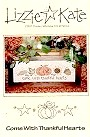 Come With Thankful Hearts -- counted cross stitch from Lizzie Kate