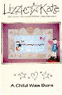 A Child Was Born -- counted cross stitch from Lizzie Kate