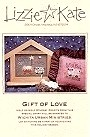 Gift of Love -- counted cross stitch from Lizzie Kate