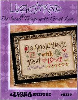 S119 Do Small Things with Great Love Flora McSample Snippet -- Click to see our finished model