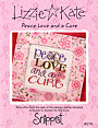 S79 Peace Love and a Cure -- counted cross stitch from Lizzie Kate